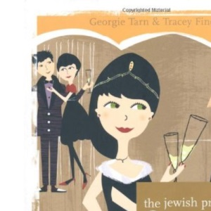 The Jewish Princess Feasts and Festivals - With Family and Friends