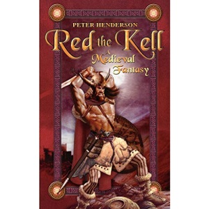 Red the Kell: A Medieval Fantasy