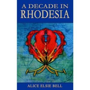 A Decade in Rhodesia