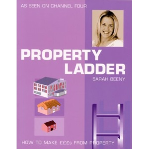 Property Ladder: How to Make £££s from Property