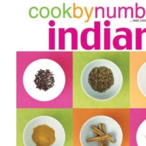 Cookbynumbers ...Real Cooking Made Easy: Indian