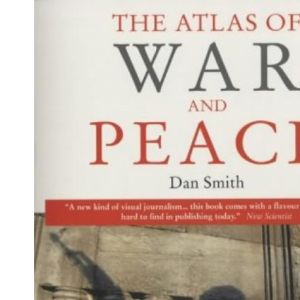 The Atlas of War and Peace (Earthscan Atlas Series)