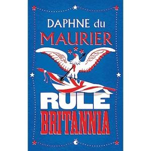 Rule Britannia (Virago Modern Classics)