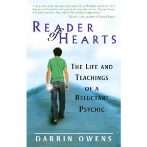 Reader of Hearts: The Life and Teachings of a Reluctant Psychic: Life and Teachings of a Young Mystic