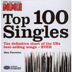 NME Top 100 Singles: The Definitive Chart of the UKs Best-selling Songs - Ever