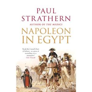 Napoleon in Egypt: 'The Greatest Glory'