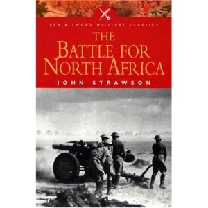 The Battle for North Africa (Pen & Sword Military Classics)