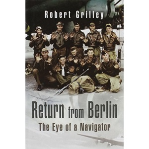 Return from Berlin: The Eye of a Navigator