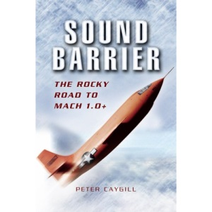 Sound Barrier: The Rocky Road to MACH 1.0+