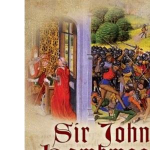 Sir John Hawkwood: Chivalry and the Art of War