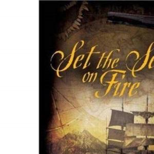 Set the Seas on Fire