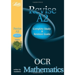 Revise A2 - OCR Maths: Study Guide
