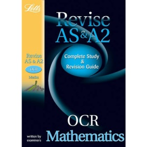 Revise AS & A2 - OCR Maths: Study Guide