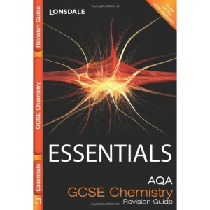Essentials - AQA GCSE Chemistry: Revision Guide