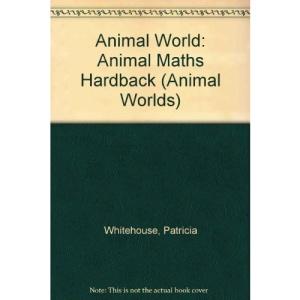 Animal Maths (Read & Learn: Animal World)