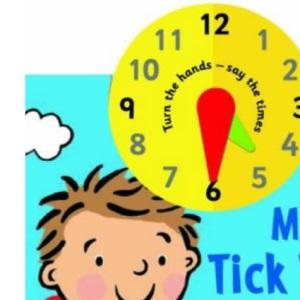 My Tick Tock Day (Start School)