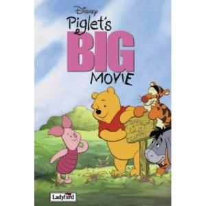 Piglet's BIG Movie (Disney Book of the Film)
