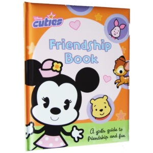 Friendship Book: A Girl's Guide to Friendship and Fun (Disney Cuties)