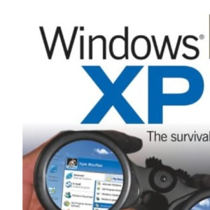 Windows XP Manual: The Survival Manual