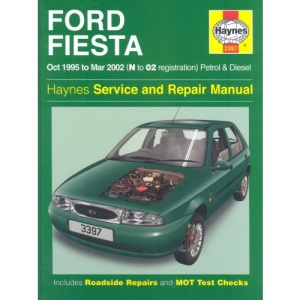 Ford Fiesta Service and Repair Manual: Petrol and Diesel 1995-2002 (Service & repair manuals)