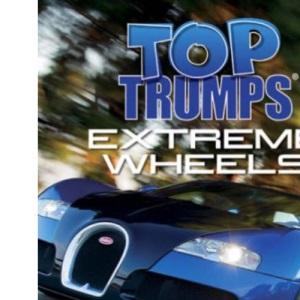Extreme Wheels (Top Trumps)