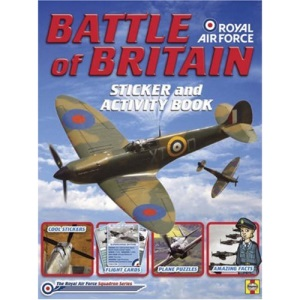Battle of Britain: Sticker and Activity Book (RAF Squadron Series)