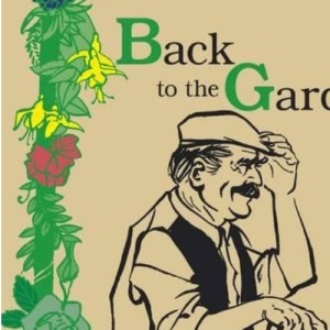 Back to the Garden with Mr Digwell: Growing Your Own and Cooking it to Make a Little Go a Long Way
