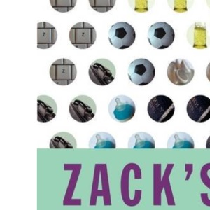 Zack's Story: On Life, Love and Everything