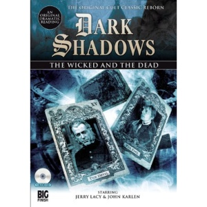 The Wicked and the Dead (Dark Shadows)