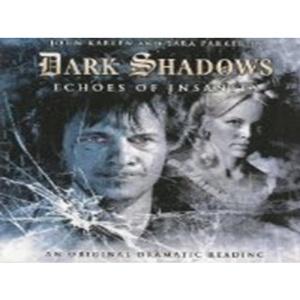 Echoes of Insanity (Dark Shadows)