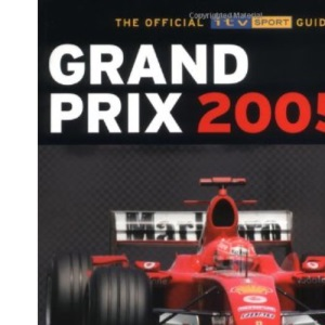 FIA Formula One World Championship: The Official ITV Sport Guide
