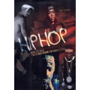 Hip Hop - bring the noise: The Stories behind the Biggest Songs