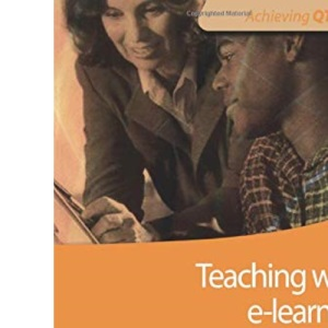 Teaching with e-learning in the Lifelong Learning Sector (Achieving QTLS)
