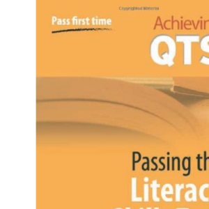 Passing the Literacy Skills Test (Achieving QTS)