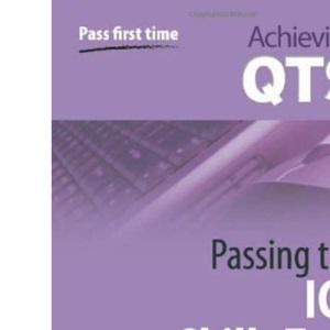 Passing the ICT Skills Test (Achieving QTS)