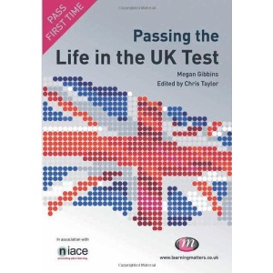 Passing the Life in the UK Test (Test Books)