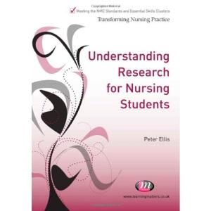 Understanding Research for Nursing Students (Transforming Nursing Practice)