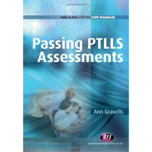 Passing PTLLS Assessments (Lifelong Learning Sector)