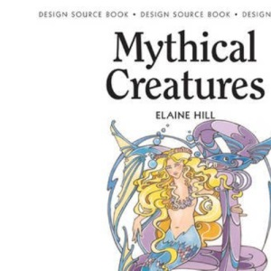 Mythical Creatures: (Design Source Books)