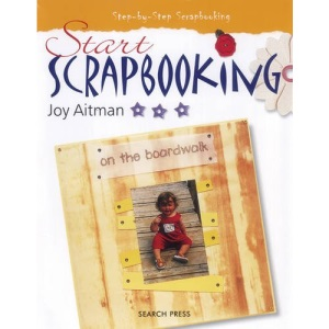 Start Scrapbooking!