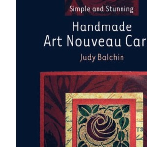 Handmade Art Nouveau Cards (Simple and Stunning)
