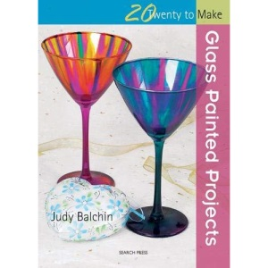 Glass Painted Projects (Twenty to Make)