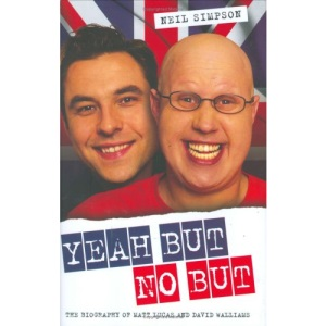 Yeah But No But: The Biography of Matt Lucas and David Walliams