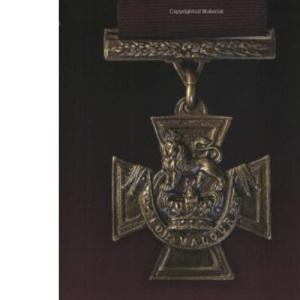 Heroes: Winners of the Victoria Cross