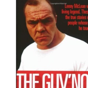 The Guv'nor: Through the Eyes of Others