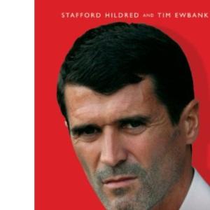 Roy Keane: Portrait of a Legend