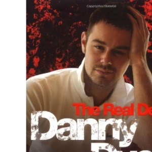 Danny Dyer - The Real Deal