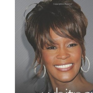 Return of the Diva - The Biography of Whitney Houston