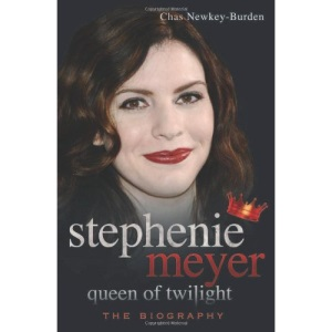 Stephenie Meyer Queen of Twilight: The Biography