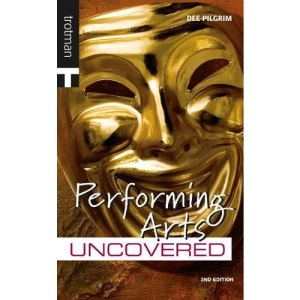 Performing Arts (Careers Uncovered)